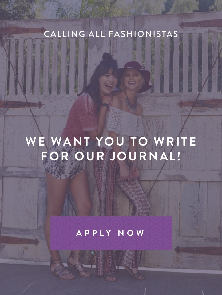 Calling All Fashionistas! We Want You to Write for Our Journal! Apply Now.